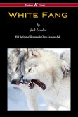 White Fang (Wisehouse Classics - with original illustrations) (eBook, ePUB)