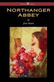 Northanger Abbey (Wisehouse Classics Edition) (eBook, ePUB)