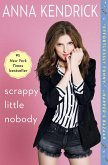 Scrappy Little Nobody (eBook, ePUB)