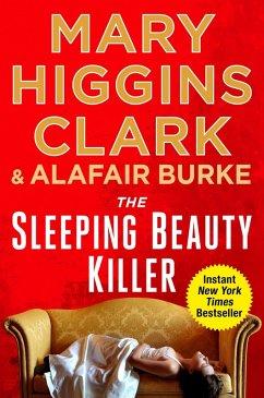 The Sleeping Beauty Killer (eBook, ePUB) - Clark, Mary Higgins; Burke, Alafair