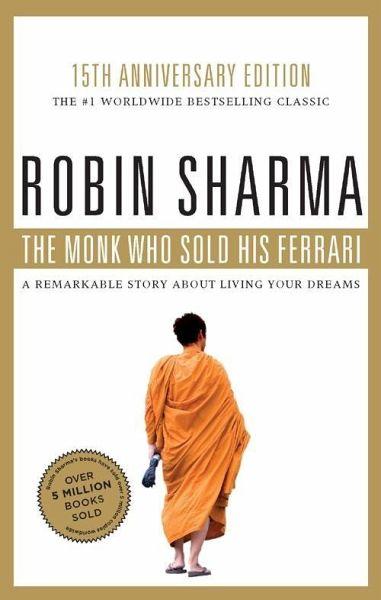 The Monk Who Sold His Ferrari Ebook Epub Von Robin Sharma Portofrei Bei Bücher De