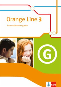 Orange Line 3. Grammatiktraining aktiv. Klasse 7. Neue Ausgabe