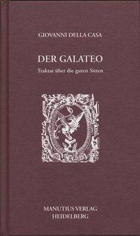 Der Galateo - DellaCasa, Giovanni