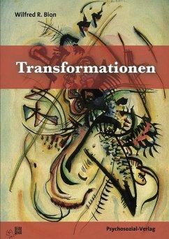 Transformationen - Bion, Wilfred R.