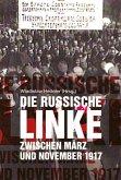 Die russische Linke zwischen März und November 1917
