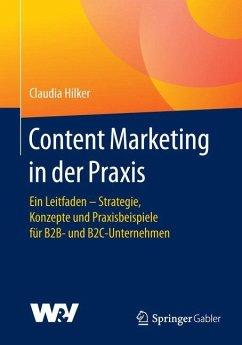 Content Marketing in der Praxis - Hilker, Claudia