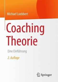 Coaching Theorie - Loebbert, Michael