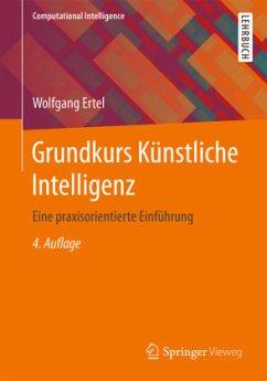 Grundkurs Künstliche Intelligenz - Ertel, Wolfgang