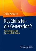 Key Skills für die Generation Y