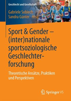 Sport & Gender - (Inter-)nationale sportsoziologische Geschlechterforschung