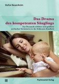 Das Drama des kompetenten Säuglings