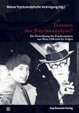 Trauma der Psychoanalyse?