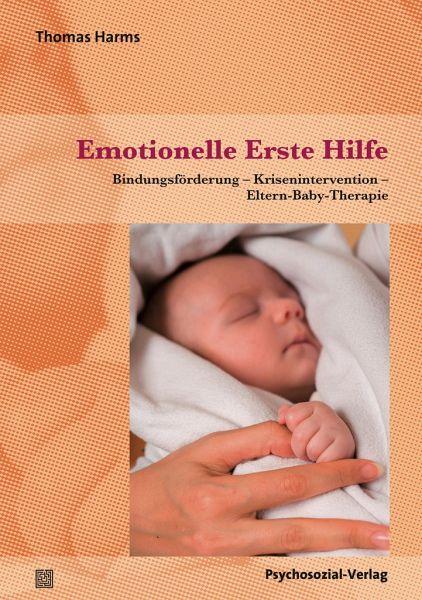 Emotionelle Erste Hilfe - Harms, Thomas