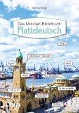 Plattdeutsch - Das Mundart-Bilderbuch