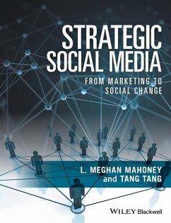 Strategic Social Media: From Marketing to Socia...