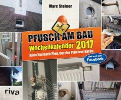 9783742300225 - Steiner, Marc: Pfusch am Bau 2017 - Buch