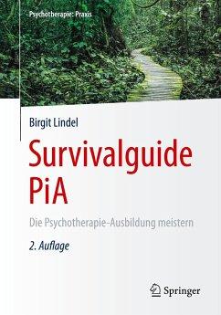 Survivalguide PiA - Lindel, Birgit