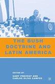 The Bush Doctrine and Latin America