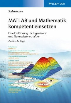 MATLAB und Mathematik kompetent einsetzen - Adam, Stefan