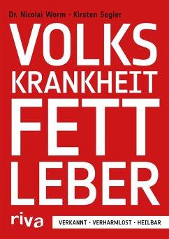 Volkskrankheit Fettleber - Worm, Nicolai;Segler, Kirsten
