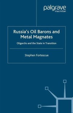 Russia's Oil Barons and Metal Magnates - Fortescue, Stephen