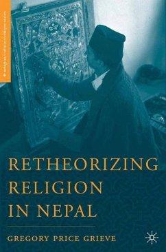 Retheorizing Religion in Nepal - Grieve, G.