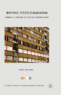 Writing Postcommunism - Williams, D.
