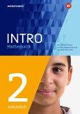 INTRO Mathematik SI. Arbeitsheft 2