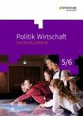 Politik/Wirtschaft 5 / 6. Arbeitsbuch. Gymnasien. Nordrhein-Westfalen. Neubearbeitung