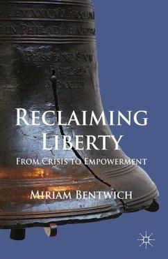 Reclaiming Liberty - Bentwich, Miriam