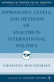 Approaches, Levels, and Methods of Analysis in International Politics