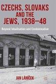 Czechs, Slovaks and the Jews, 1938-48
