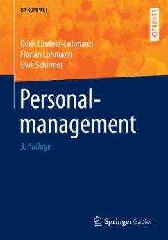 Personalmanagement - Lindner-Lohmann, Doris; Lohmann, Florian; Schirmer, Uwe