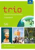 Trio Gesellschaftswissenschaften 5 / 6. Arbeitsheft. Berlin und Brandenburg