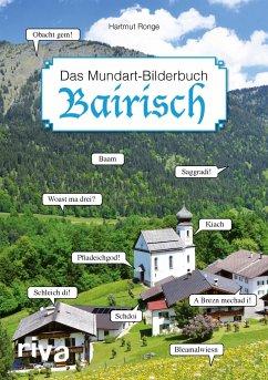Bairisch - Das Mundart-Bilderbuch - Ronge, Hartmut