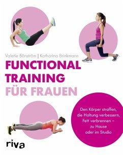 Functional Training für Frauen - Bönström, Valerie; Brinkmann, Katharina