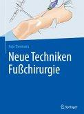 Neue Techniken Fußchirurgie