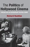 The Politics of Hollywood Cinema
