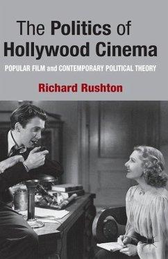 The Politics of Hollywood Cinema - Rushton, R.