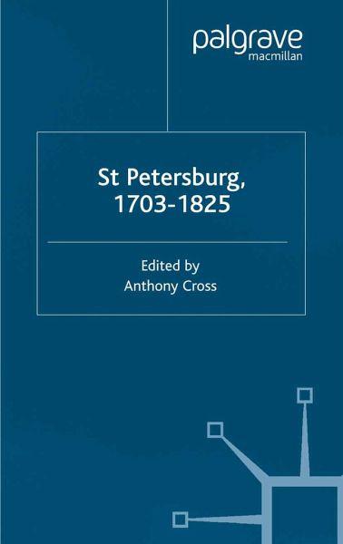 st petersburg 1703 1825 cross anthony professor