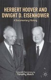 Herbert Hoover and Dwight D. Eisenhower