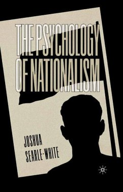 The Psychology of Nationalism - Searle-White, J.