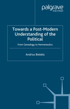 Towards a Post-Modern Understanding of the Political: From Genealogy to Hermeneutics - Bielskis, A.