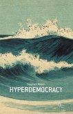 Hyperdemocracy