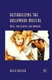 Destabilizing the Hollywood Musical: Music, Masculinity and Mayhem