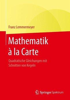 Mathematik à la Carte - Lemmermeyer, Franz