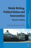 Welsh Writing, Political Action and Incarceration