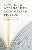 Stylistic Approaches to Nigerian Fiction