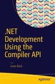 .NET Development Using the Compiler API