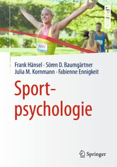 Sportpsychologie - Hänsel, Frank;Baumgärtner, Sören Daniel;Kornmann, Julia